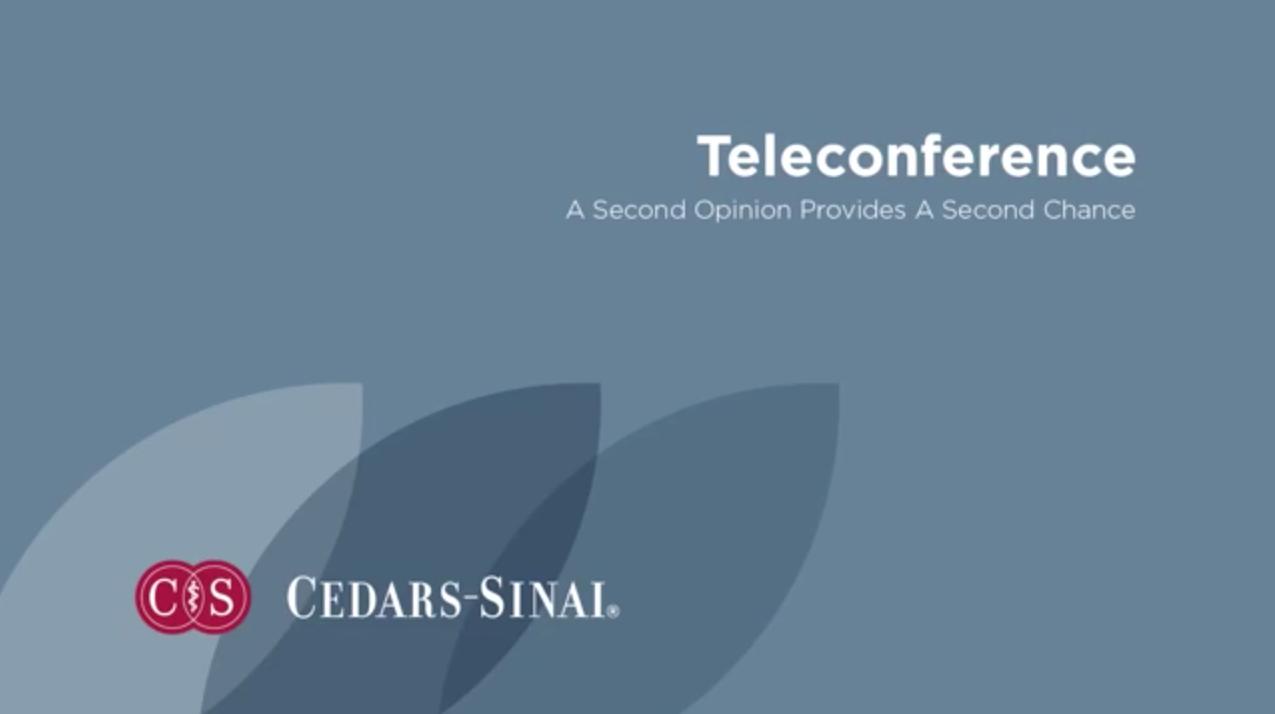 Cedars-Sinai Offers Tele-Consultations